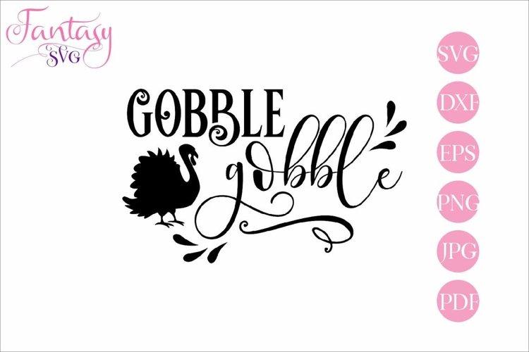 Gobble, Gobble - SVG Cut File