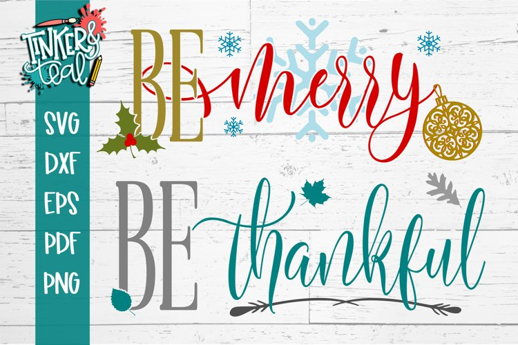 Be Merry & Be Thankful SVG Duo