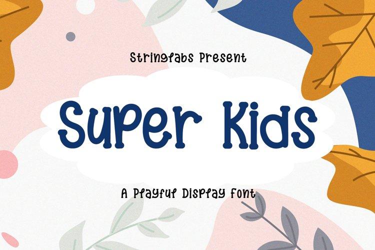 Super Kids - Playful Display Font example image 1