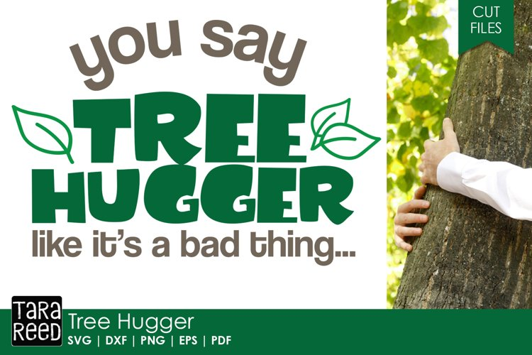 Tree Hugger - Conservation SVG and Cut Files for Crafters example image 1