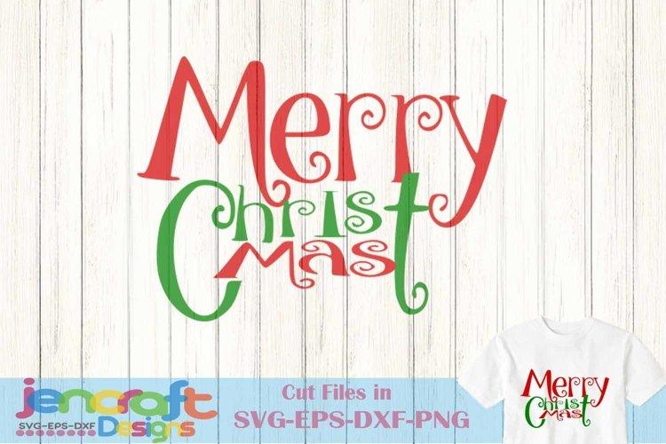 Merry Christ Mas SVG Christmas svg Holiday Svg saying Tree example image 1