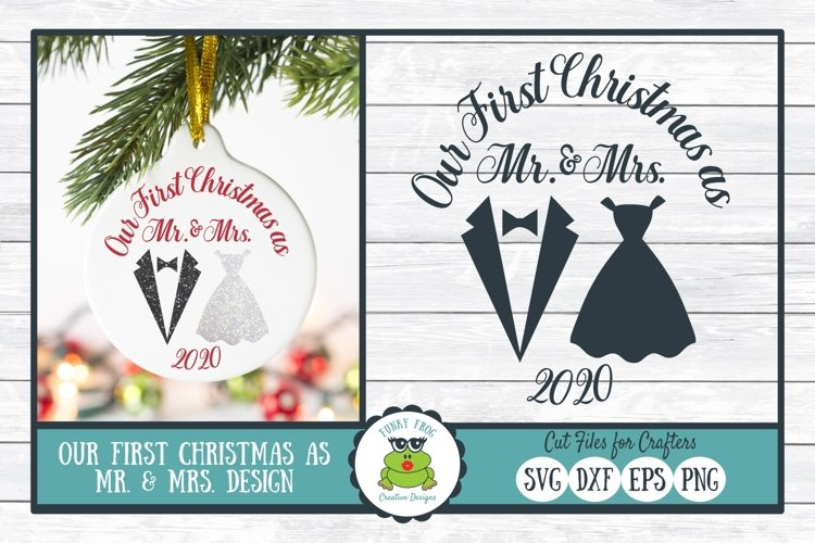 Our First Christmas as Mr. & Mrs., SVG Cut File for Crafters