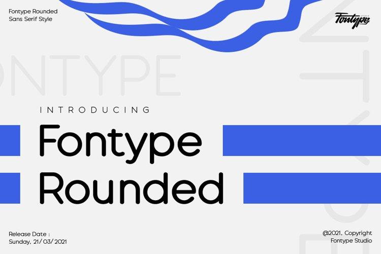 Fontype Rounded - Font Family