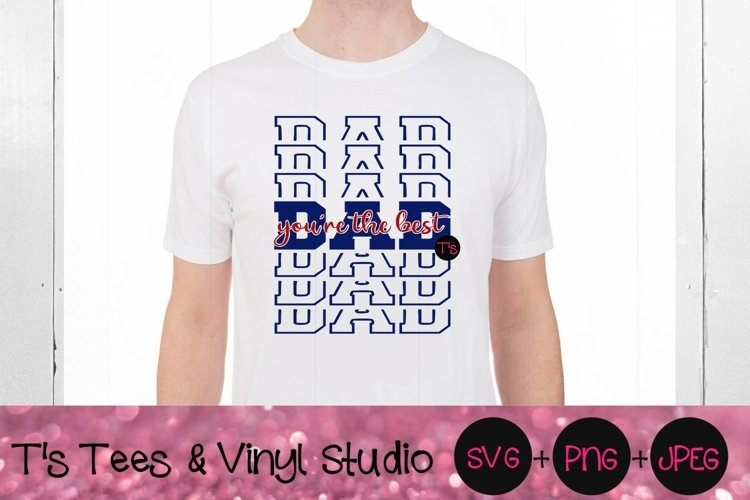 Dad SVG, Fathers Day SVG, Dad Youre The Best PNG, Best Dad