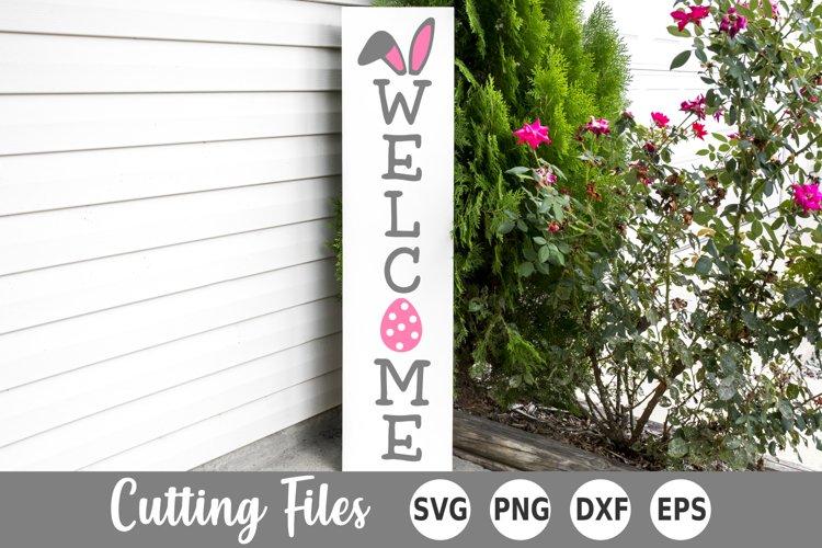 Easter SVG | Welcome SVG | Porch Sign SVG