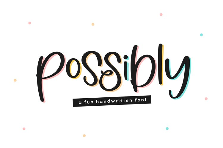 Possibly - A Quirky Handwritten Font example image 1