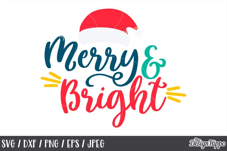 Merry and Bright SVG, Santa Hat, PNG, DXF, Cricut, Cut Files