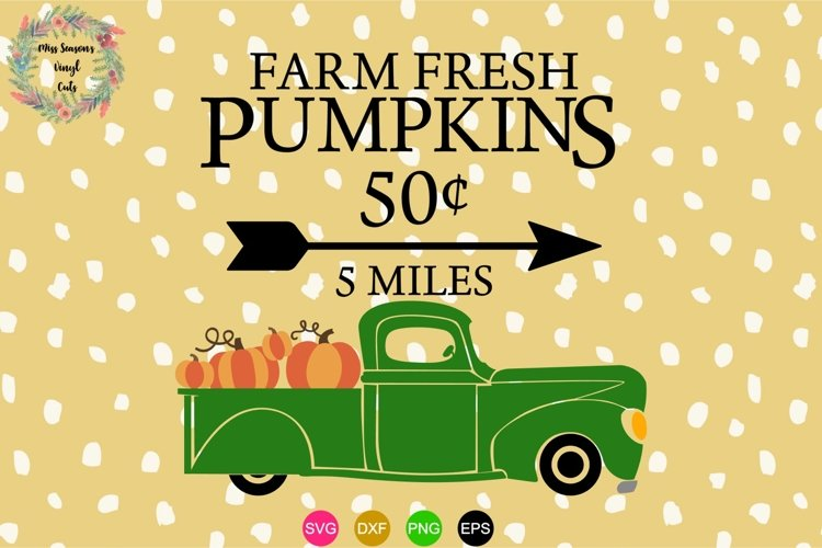 Farm Fresh Pumpkins Truck SVG , Dxf, Eps, Png Fall
