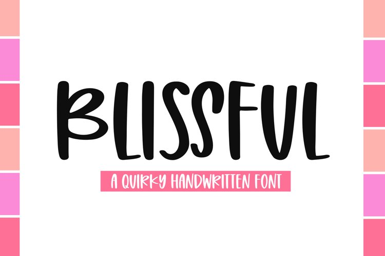Blissful - A Quirky Handwritten Font example image 1