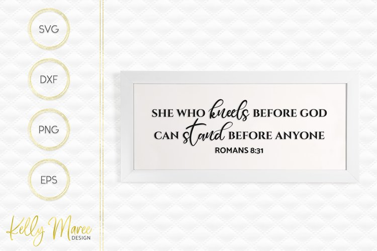 She Who Kneels Before God - Romans 8-31 SVG example image 1