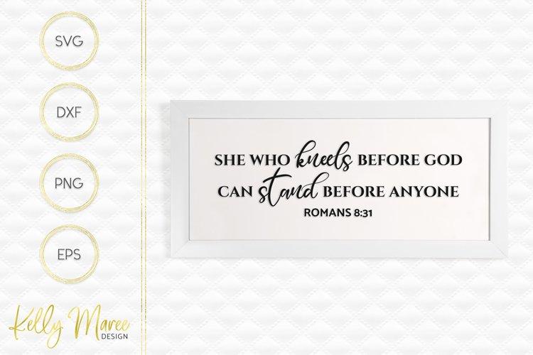 She Who Kneels Before God - Romans 8-31 SVG