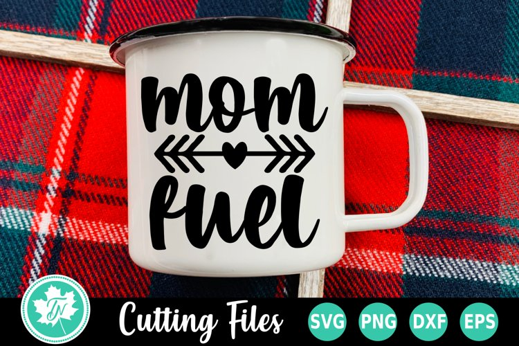 Coffee SVG |Mom Fuel SVG
