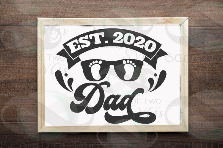 Established 2020 Dad svg, First Fathers Day svg, Dad svg