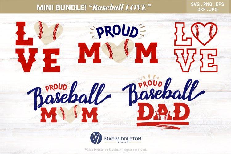 Baseball LOVE, Baseball Mom, Baseball Dad