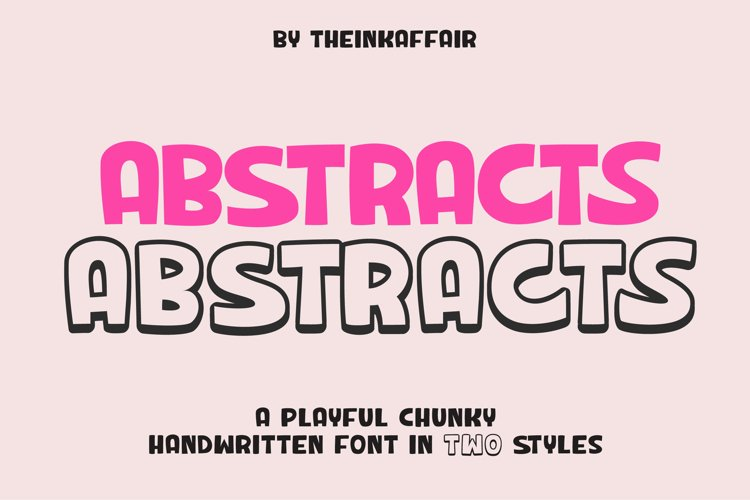 Abstracts - a chunky handwritten font | Two styles example image 1