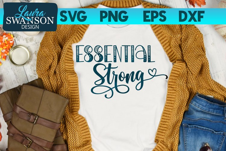 Essential Strong SVG Cut File