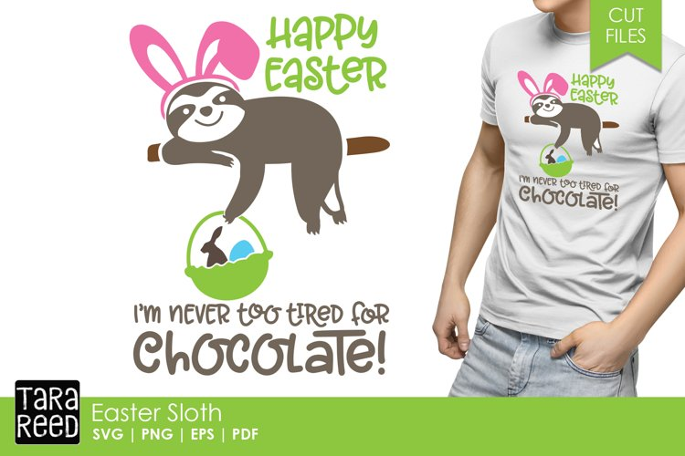 Easter Sloth - Sloth SVG and Cut Files for Craft