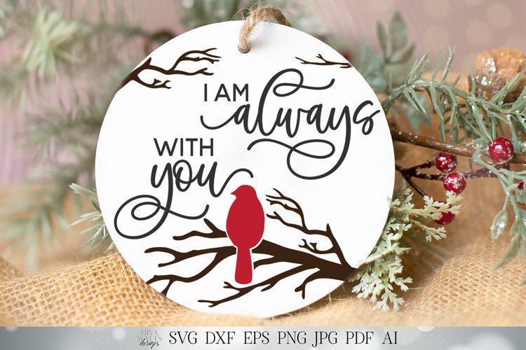 I Am Always With You SVG | Farmhouse Sign | Ornament SVG | R example image 1