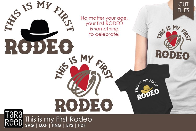 This is my First Rodeo - Rodeo SVG and Cut Files for Crafter