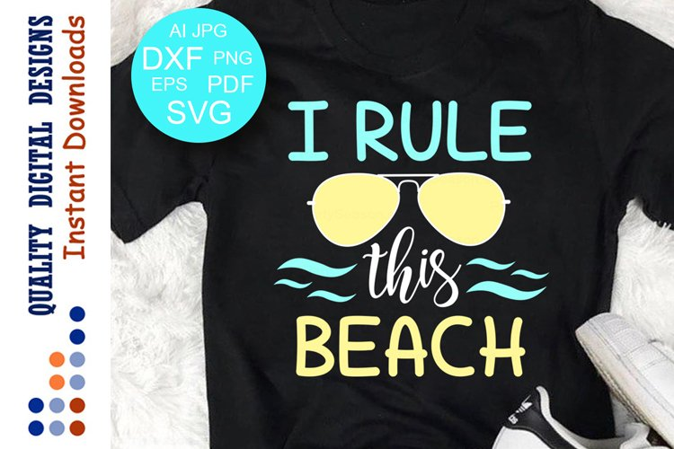 I Rule This Beach Svg quote Sunglasses example image 1