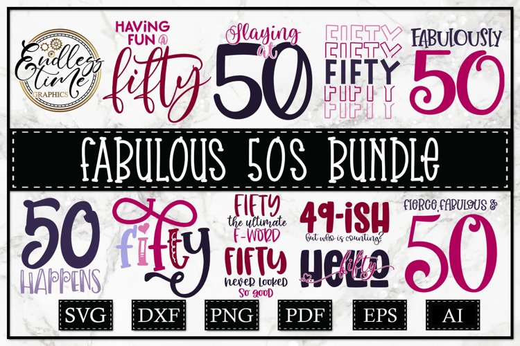Fabulous 50s - A 50th Birthday SVG Bundle for Women