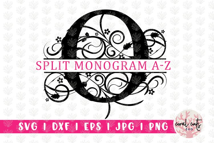 Floral Split Monogram - Alphabets A to Z - EPS SVG DXF JPG