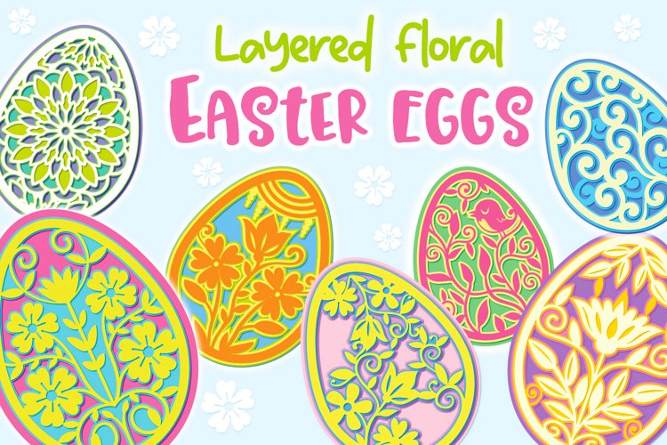 Layered Floral Easter Eggs - 9 SVG items
