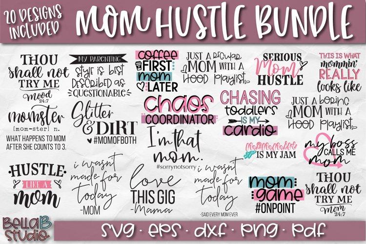 Mom Svg Bundle Mom Life Bundle Mom Hustle Svg Files 210251 Svgs Design Bundles
