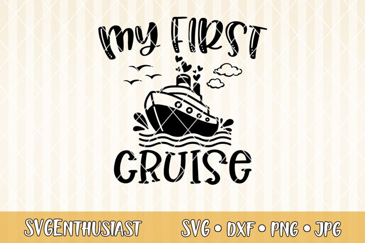 My first cruise SVG cut file example image 1