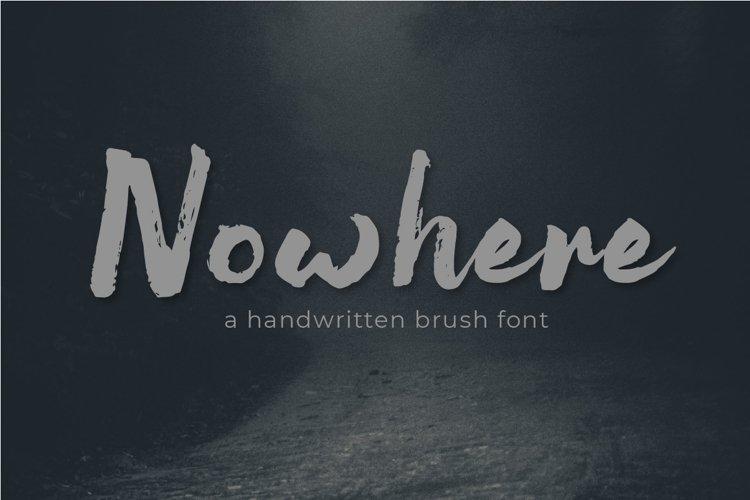 Nowhere Handwritten Brush Font