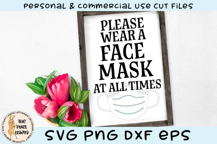 Please Wear A Face Mask At All Times Sign SVG