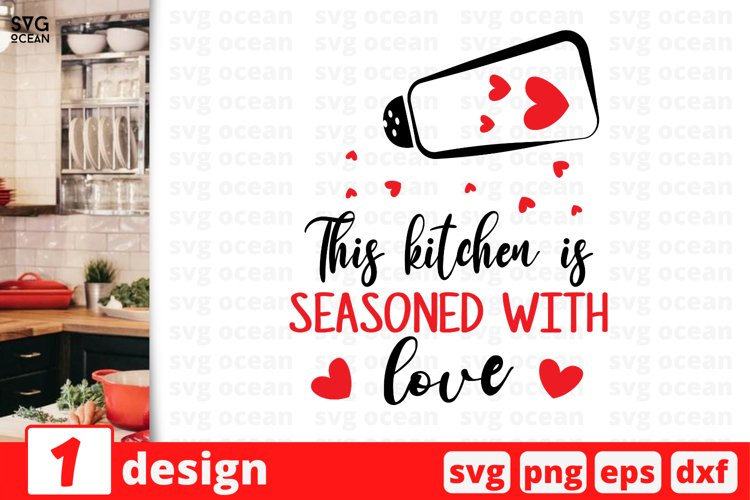 This Kitchen Is Seasoned With Love Svg Cut File Cooking 859417 Cut Files Design Bundles