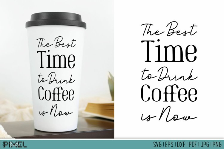 Coffee Mug SVG Funny Coffee Quotes Coffee Mug Quotes example image 1