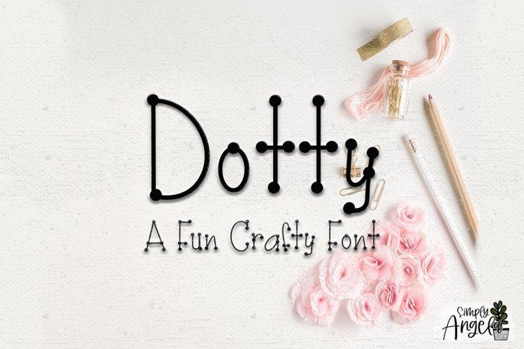 Dotty - a fun crafty font example image 1