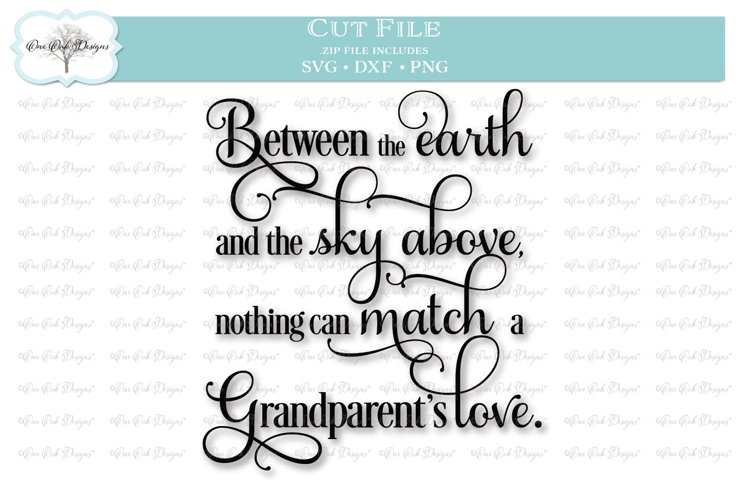 Grandparent's Love Quote - SVG DXF PNG example image 1