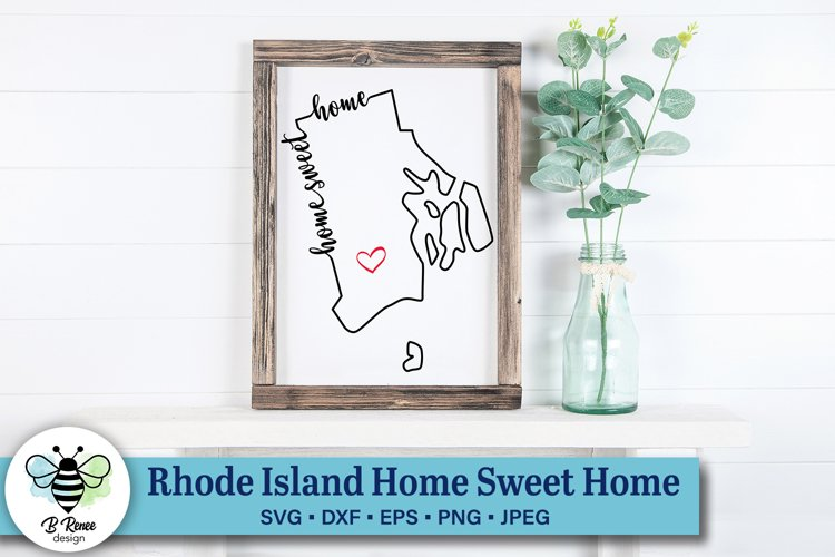Rhode Island Home Sweet Home SVG | State Pride SVG