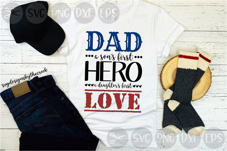 Dad, Hero, Son, Daughter, Love, Kids, Cut Files, SVG, PNG example image 1
