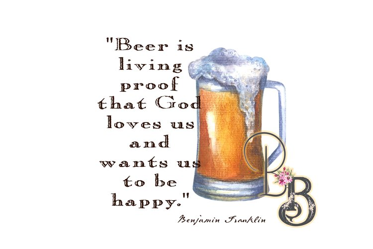 Beer is Living Proof God Loves Us PNG example image 1
