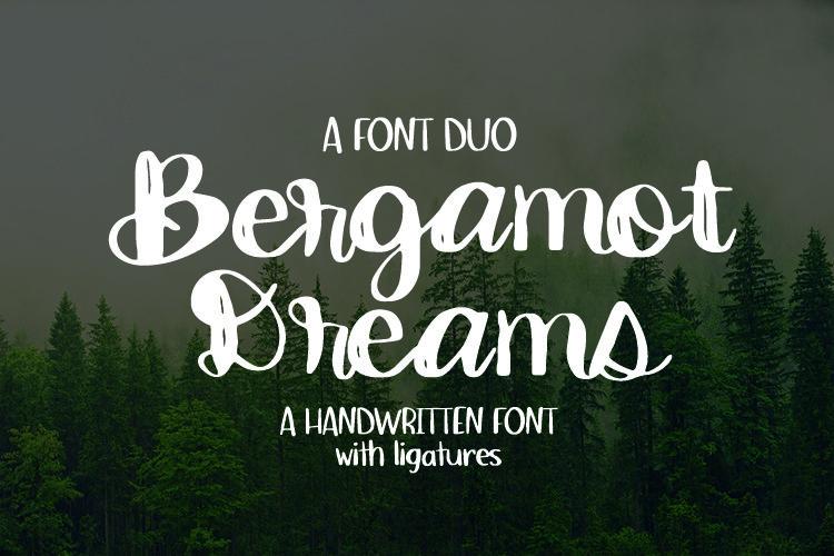 Bergamot Dreams Font Duo