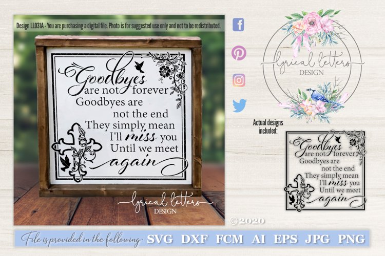 Goodbyes Are Not Forever I Version SVG Cut File LL031A example image 1