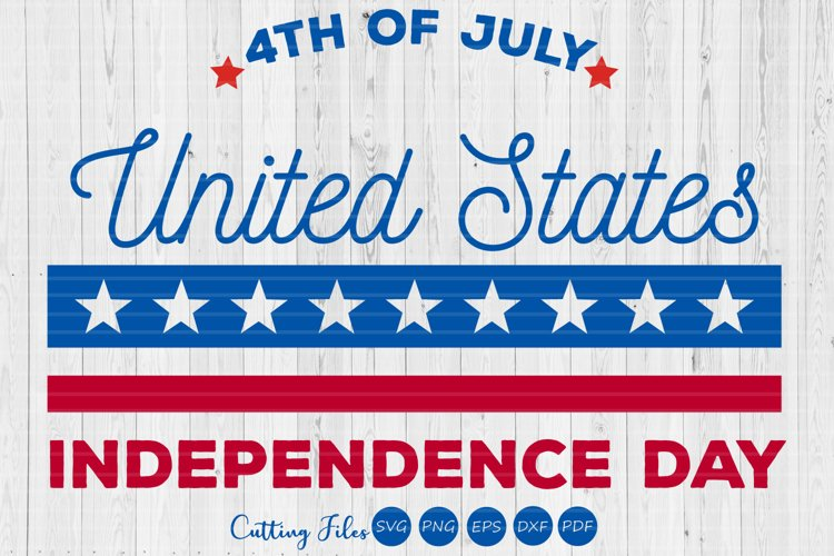 Independence day | 4th of July | SVG Cut files | example image 1