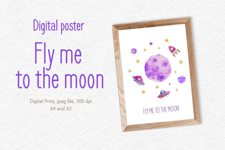 Space digital poster, fly me to the moon