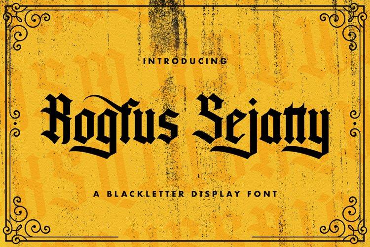 Rogfus Sejatty - Blackletter Font example image 1