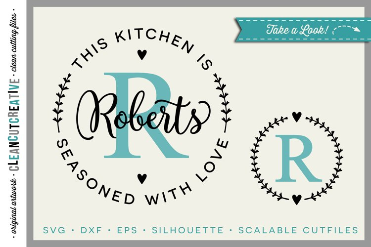 Kitchen Seasoned with Love | Personalize SVG monogram frame
