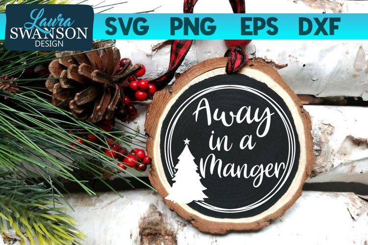 Away in a Manger SVG, PNG, EPS, DXF example image 1