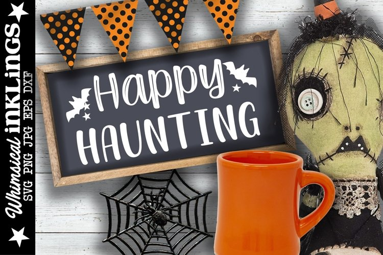 Happy Haunting-Halloween SVG example image 1