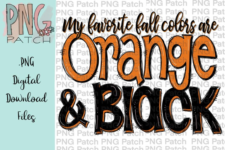 My Favorite Fall Colors are Orange and Black, PNG File example image 1