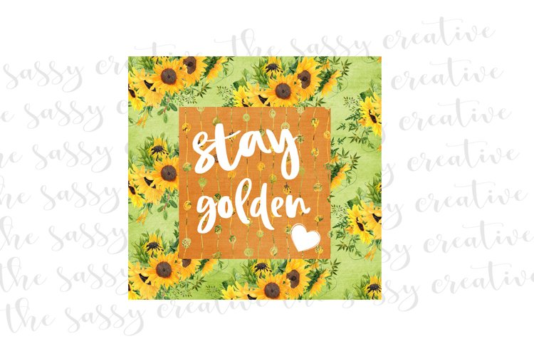 Sublimation Design Download | Stay Golden PNG File example image 1