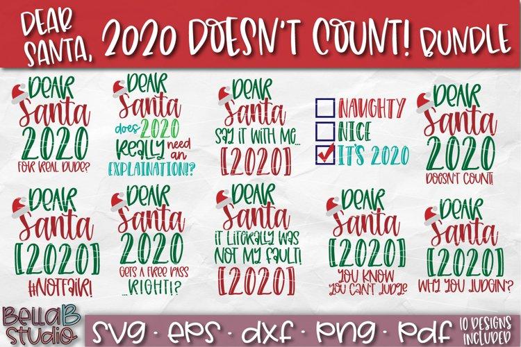 Christmas 2020 SVG Bundle, Dear Santa 2020 Doesnt Count