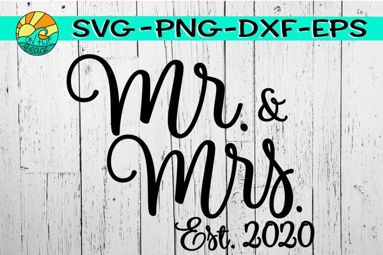 Mr. & Mrs. - Est. 2020 - SVG PNG EPS DXF example image 1